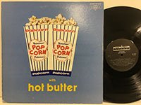Hot Butter / Pop Corn