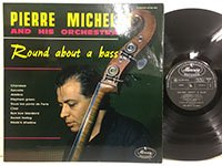Pierre Michelot /  Round About A Bass