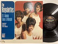 the Royalettes / it's Gonna Take a Miracle