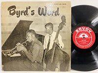 <b>Donald Byrd / Byrd's Word </b>