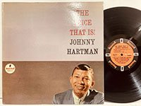 Johnny Hartman / the Voice That Is