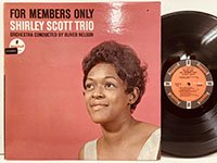 Shirley Scott Trio / for Members Only