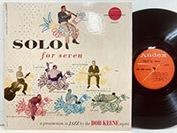 Bob Keene / Solo for Seven