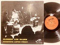 Cuarteto Lopez Furst / Oliendo Los Blues