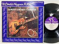 Lorne Lofsky / It Could Happen to You