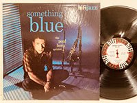 Paul Horn / Something Blue