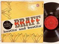 Ruby Braff / Hustlin' and Bustlin'