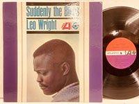 Leo Wright / Suddenly the Blues