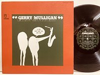 Gerry Mulligan / If You Can't Beat Em Join Em