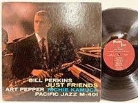 Bill Perkins Art Pepper Richie Kamuca / Just Friends