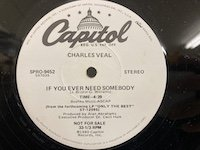 Charles Veal / If You Ever Need Somebody