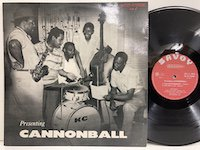 Cannonbal Adderley / presenting Cannonball
