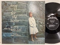 Ruth Wallis / Love is for the Birds