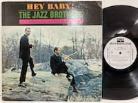 the Jazz Brothers / Hey Baby