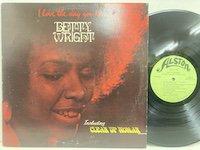 Betty Wright / I Love the Way You Love