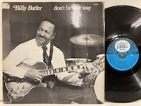 Billy Butler / Don't Be That Way