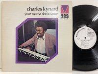 Charles Kynard / Your Mama don't Dance