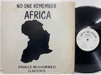 Prince Muhammed George Nooks / No One Remember Africa