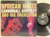 Cannonball Adderley / African Waltz
