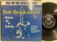 Bob Brookmeyer / Jazz is A Kick