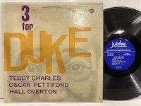 Teddy Charles / 3 for Duke