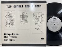 <b>George Barnes Bud Freeman Carl Kress / Two Guitars and a Horn </b>
