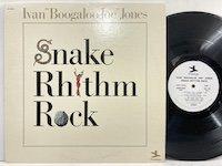 Ivan Boogaloo Joe Jones / Snake Rhythm Rock