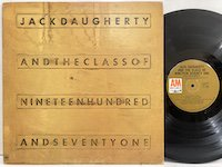 Jack Daugherty / and the Class of Nineteen Seventy One