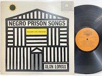 Alan Lomax / Negro Prison Songs