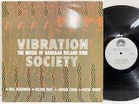 Vibration Society / the Music of Rahsaan Roland Kirk