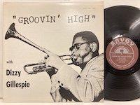 Dizzy Gillespie / Groovin' High