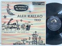 Alex Kallao trio / an Evening at Embers