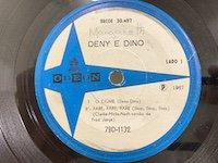 Deny & Dino / O Ciume