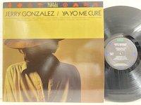 Jerry Gonzalez / Ya Yo Me Cure