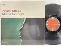 Archie Shepp / Mama Too Tight