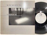 Wim Mertens / Whisper Me