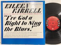 Eileen Farrell / Ive Got A Right to Sing the Blues