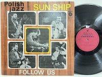Sun Ship / Follow Us