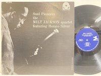 Milt Jackson / Soul Pioneers