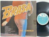 the Terribles / Brasa