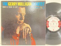 Gerry Mulligan / What is There to Say