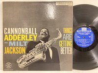 Cannonball Adderley / Things Are Getting Better