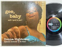Donna Hightower / Ain't I Good to You