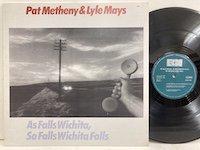 Pat Metheny & Lyle Mays / As Falls Wichita So Falls Wichita Falls
