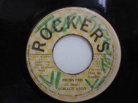 <b>Horace Andy / Problems - Rockers All Stars / Only Jah Can Solve It</b>