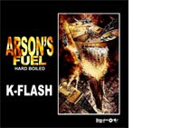 <b>K-Flash /  Arson's Fuel Hard Boiled 【Mix Cd / 送料無料】</b>