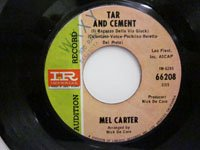 <b>Mel Carter / Tar and Cement - Take Good Care of Her</b>