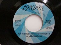 <b>Olympic Runners / Put the Music Where Your Mouth Is - Do It Over</b>