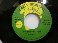 <b>Cal Roberts / International Funk - Lovin' in the Lay A Way</b>
