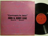 <b>John & Jerry Case / Contrasts in Jazz  Prs402</b>